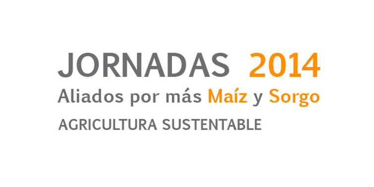 Jornada Maizar 2014 Aliados por más Maíz y Sorgo